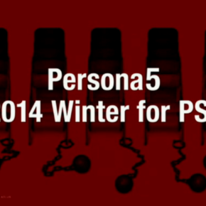 Persona 5 Revealed: Coming to PS3 in Winter 2014